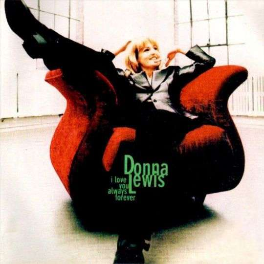 Coverafbeelding Donna Lewis - I Love You Always Forever