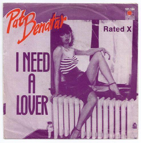 Coverafbeelding I Need A Lover - Pat Benatar