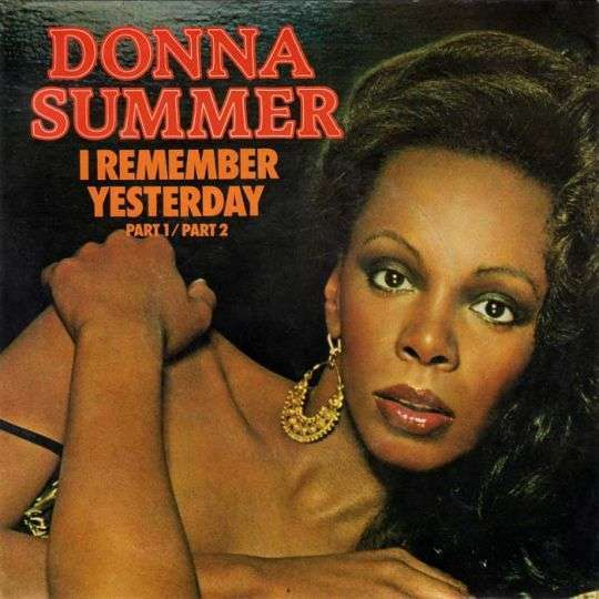 Coverafbeelding I Remember Yesterday - Donna Summer