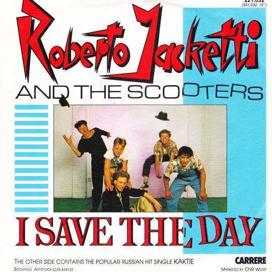 Coverafbeelding I Save The Day - Roberto Jacketti And The Scooters