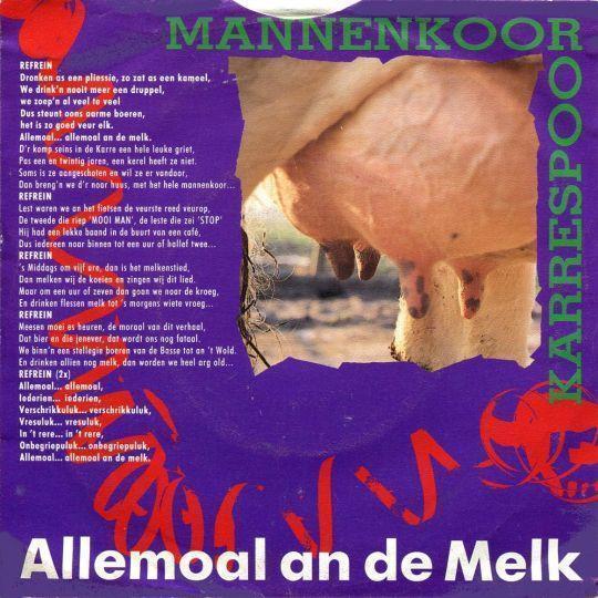 Coverafbeelding Mannenkoor Karrespoor - Allemoal An De Melk
