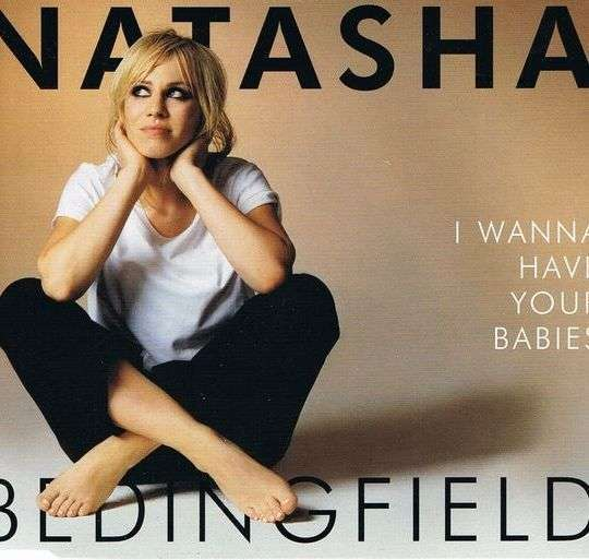 Coverafbeelding Natasha Bedingfield - I Wanna Have Your Babies