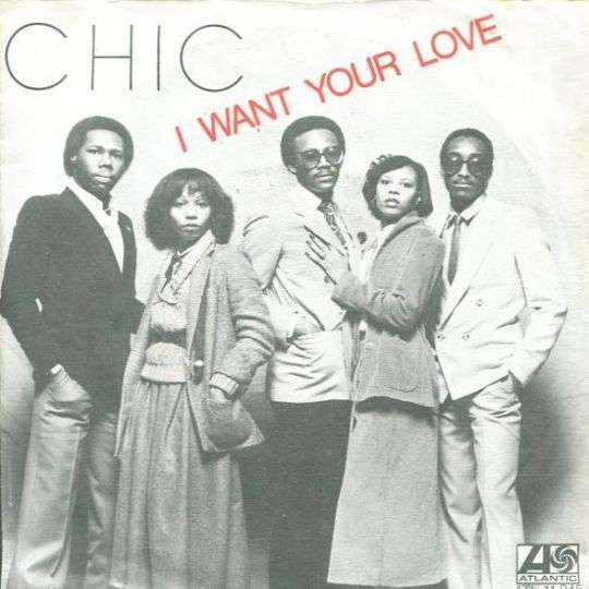 Coverafbeelding Chic - I Want Your Love
