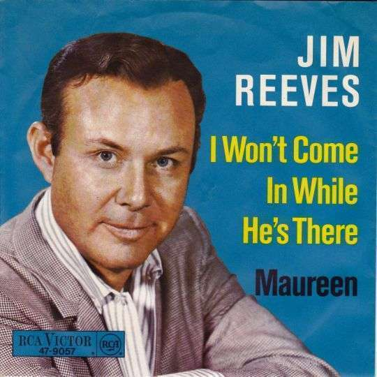 Coverafbeelding I Won't Come In While He's There - Jim Reeves