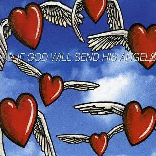 Coverafbeelding If God Will Send His Angels - U2