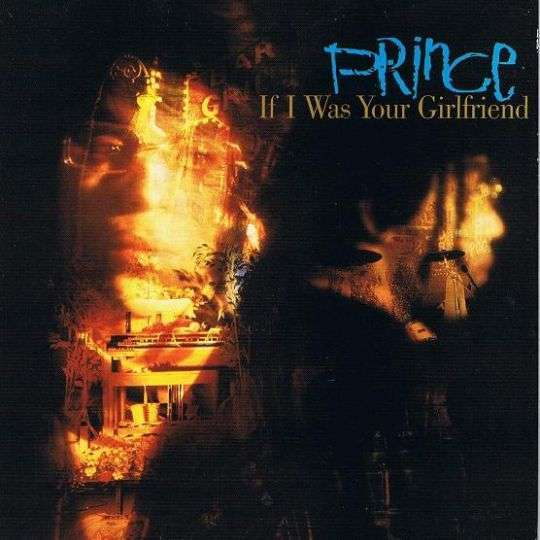 Coverafbeelding If I Was Your Girlfriend - Prince