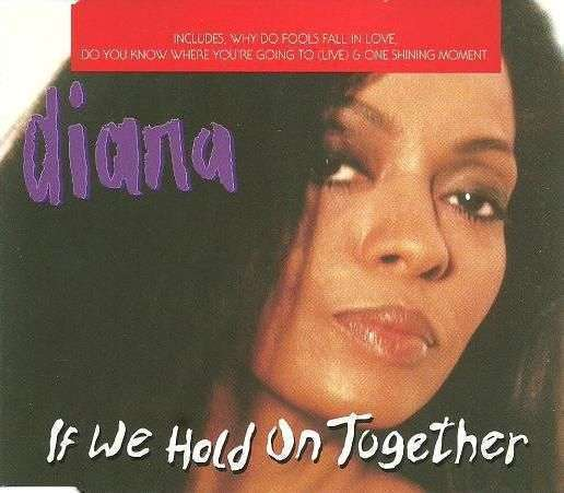 Coverafbeelding Diana - If We Hold On Together