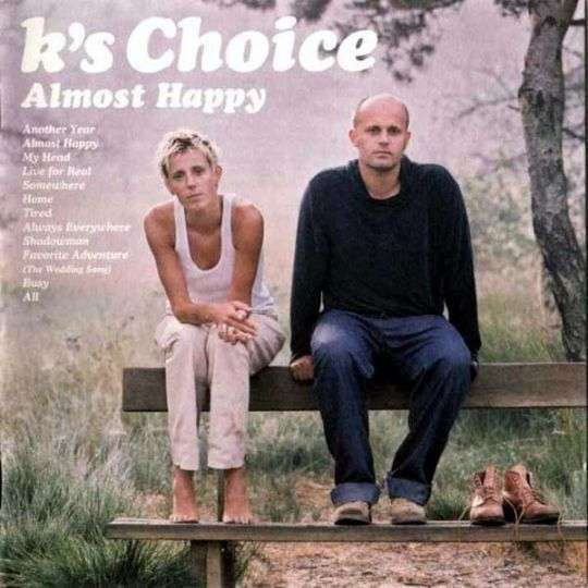 Coverafbeelding Almost Happy - K's Choice