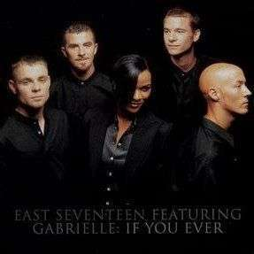 Coverafbeelding If You Ever - East Seventeen Featuring Gabrielle