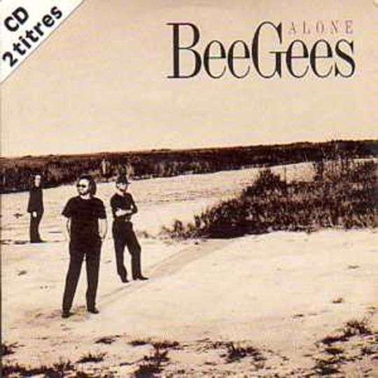 Coverafbeelding Alone - Beegees