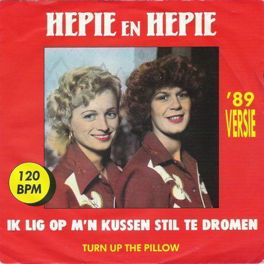 Coverafbeelding Ik Lig Op M'n Kussen Stil Te Dromen - '89 Versie - Hepie En Hepie
