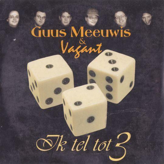 Coverafbeelding Ik Tel Tot 3 - Guus Meeuwis & Vagant