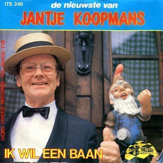 Coverafbeelding De Eerste Kus/ Ik Wil Een Baan - Jantje Koopmans