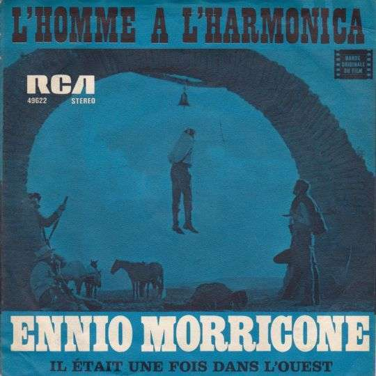 Coverafbeelding Ennio Morricone - Il Était Une Fois Dans L'ouest