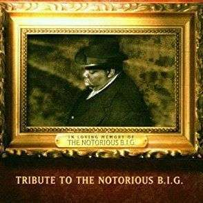 Coverafbeelding Tribute To The Notorious B.i.g. : I'll Be Missing You - Puff Daddy & Faith Evans (Featuring 112)