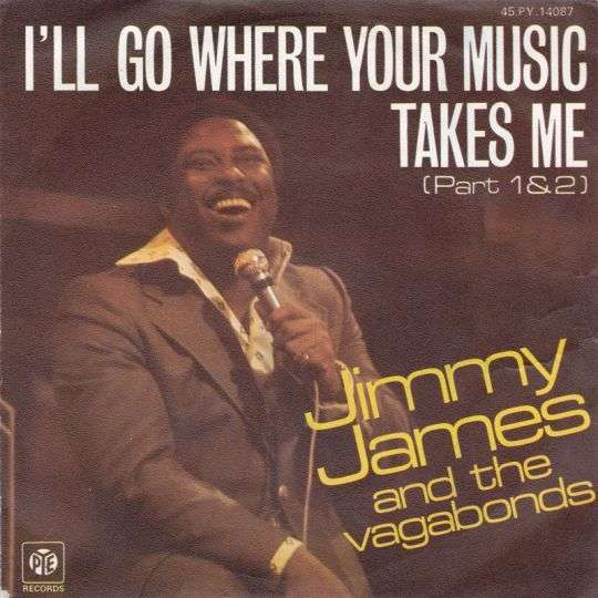 Coverafbeelding I'll Go Where Your Music Takes Me - Jimmy James And The Vagabonds