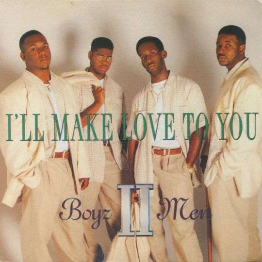 Coverafbeelding Boyz II Men - I'll Make Love To You