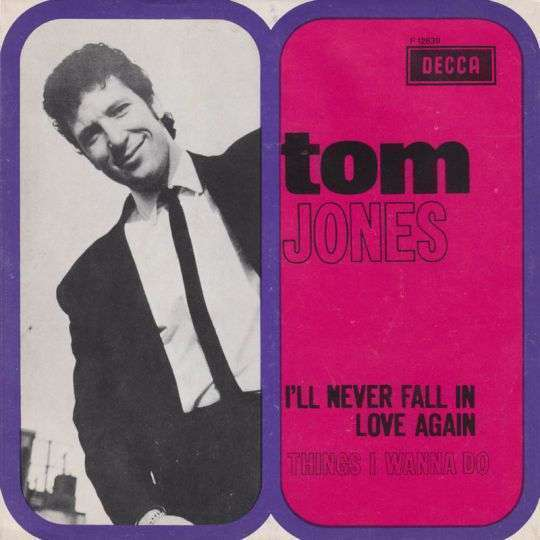 Coverafbeelding I'll Never Fall In Love Again - Tom Jones