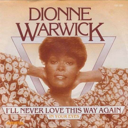 Coverafbeelding I'll Never Love This Way Again - Dionne Warwick