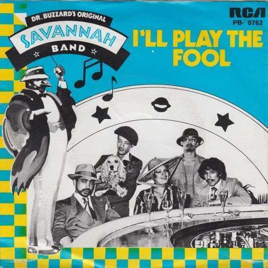 Coverafbeelding I'll Play The Fool - Dr. Buzzard's Original Savannah Band