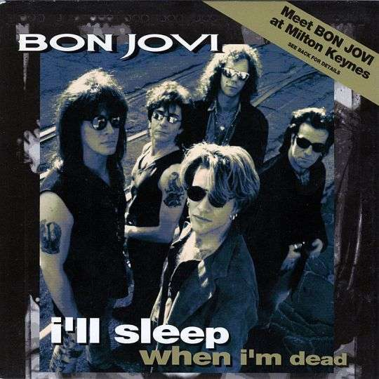 Coverafbeelding I'll Sleep When I'm Dead - Bon Jovi