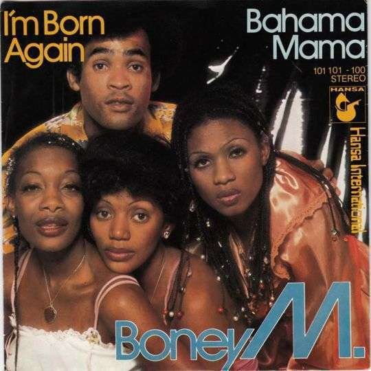 Coverafbeelding I'm Born Again/ Bahama Mama - Boney M.