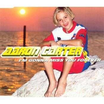 Coverafbeelding I'm Gonna Miss You Forever - Aaron Carter