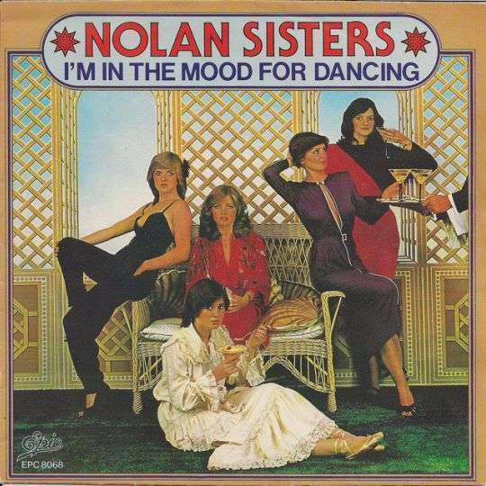 Coverafbeelding Nolan Sisters - I'm In The Mood For Dancing
