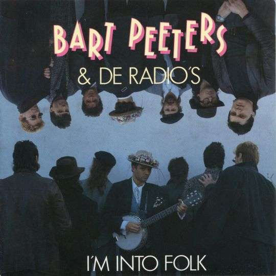 Coverafbeelding I'm Into Folk - Bart Peeters & De Radio's