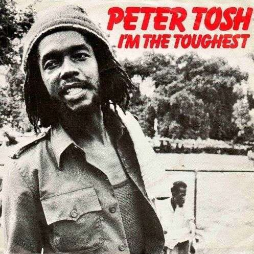 Coverafbeelding I'm The Toughest - Peter Tosh