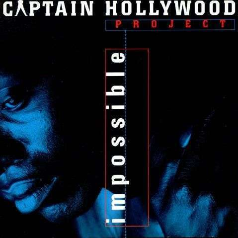 Coverafbeelding Impossible - Captain Hollywood Project