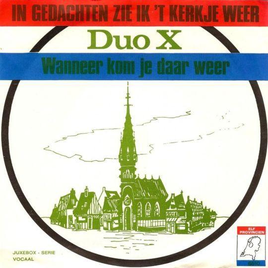 Coverafbeelding In Gedachten Zie Ik 't Kerkje Weer - Duo X
