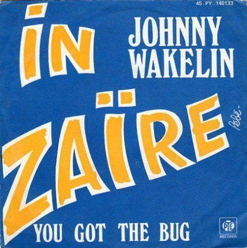 Coverafbeelding Johnny Wakelin - In Zaïre