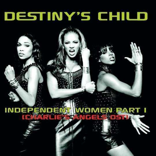 Coverafbeelding Independent Women Part I (Charlie's Angels Ost) - Destiny's Child