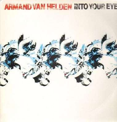 Coverafbeelding Into Your Eyes - Armand Van Helden