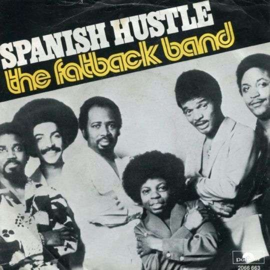 Coverafbeelding The Fatback Band - Spanish Hustle