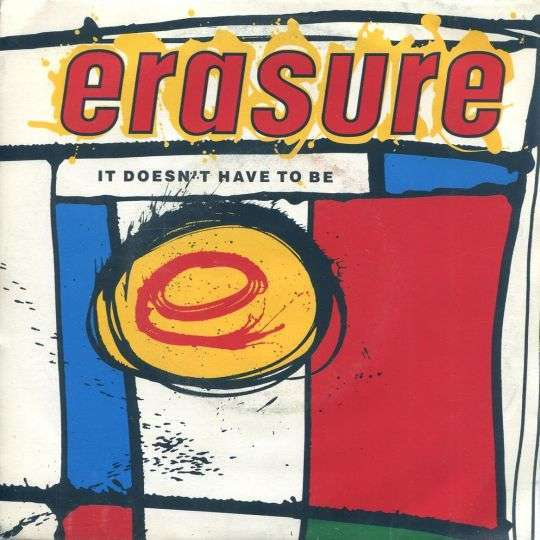 Coverafbeelding It Doesn't Have To Be - Erasure