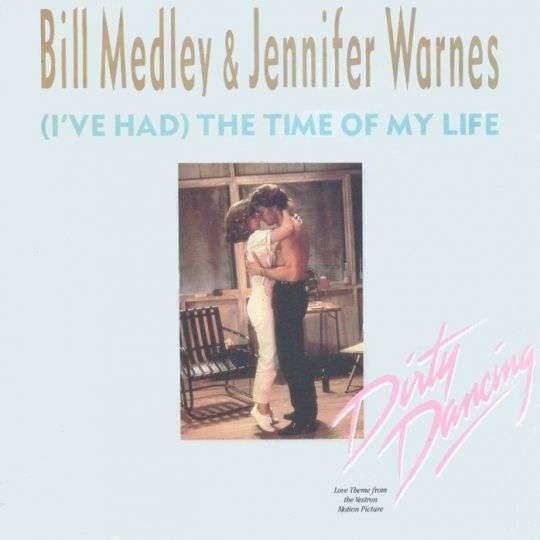 Coverafbeelding (I've Had) The Time Of My Life - Bill Medley & Jennifer Warnes