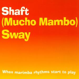Coverafbeelding Shaft - (Mucho Mambo) Sway
