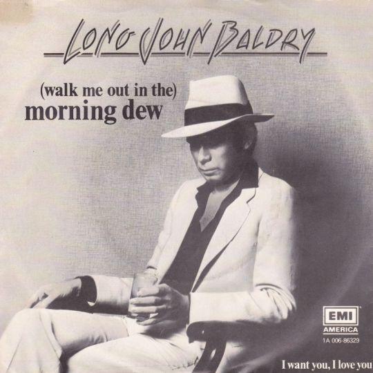 Coverafbeelding Long John Baldry - (Walk Me Out In The) Morning Dew