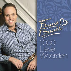 Coverafbeelding 1000 Lieve Woorden - Frans Bauer