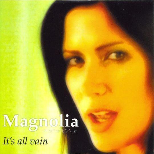 Coverafbeelding Magnolia - It's All Vain