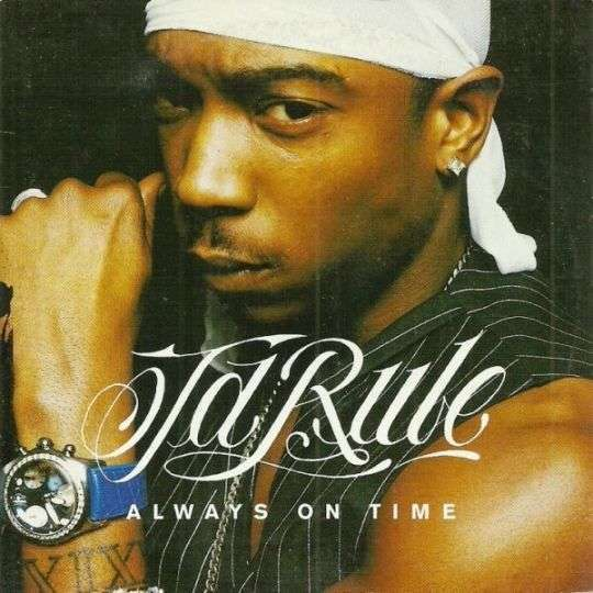 Coverafbeelding Always On Time - Ja Rule