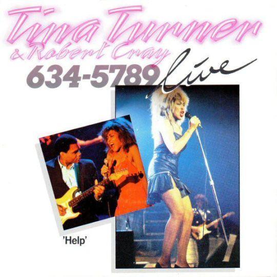 Coverafbeelding 634-5789 - Live - Tina Turner & Robert Cray
