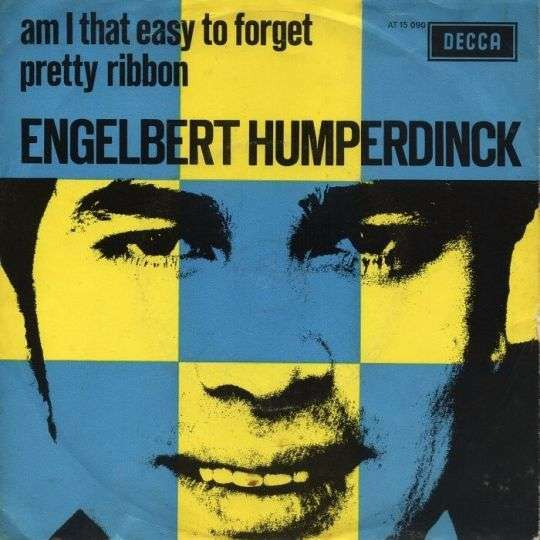 Coverafbeelding Am I That Easy To Forget - Engelbert Humperdinck