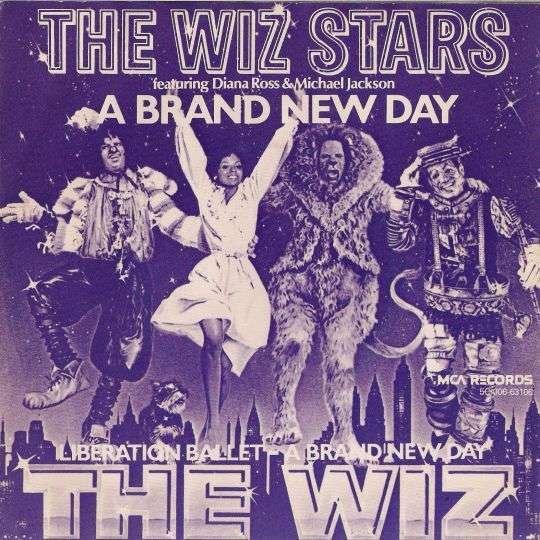 Coverafbeelding A Brand New Day - The Wiz Stars Featuring Diana Ross & Michael Jackson