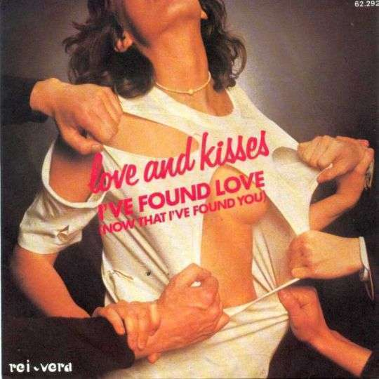 Coverafbeelding Love And Kisses - I've Found Love (Now That I've Found You)