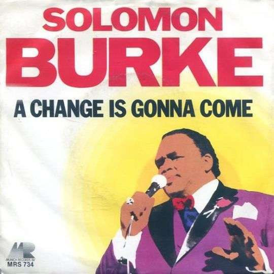 Coverafbeelding A Change Is Gonna Come - Solomon Burke