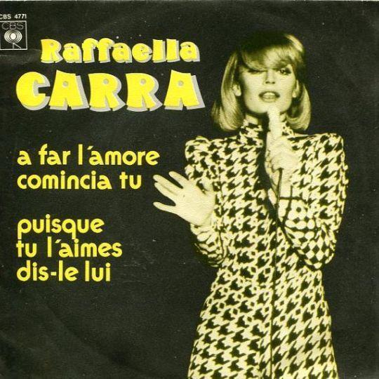 Coverafbeelding Raffaella Carra - A Far L'amore Comincia Tu