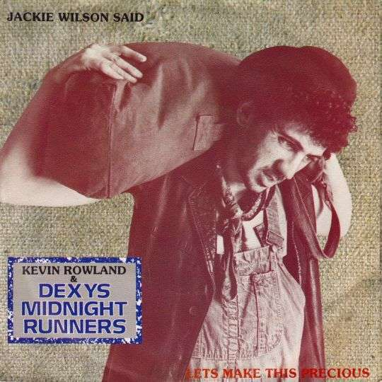 Coverafbeelding Jackie Wilson Said - Kevin Rowland & Dexys Midnight Runners
